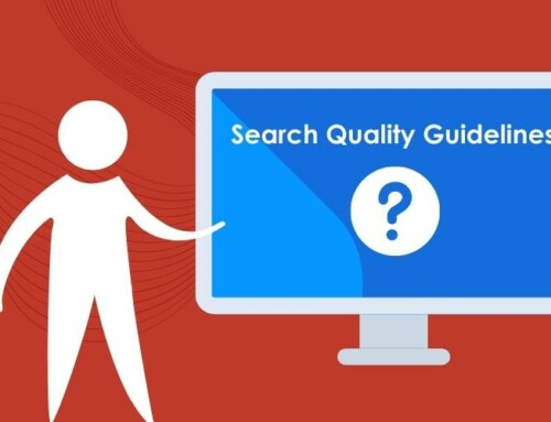 Google Search Quality Guidelines: here is what you should know